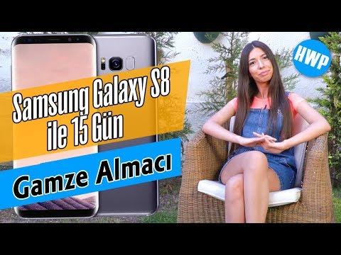 Samsung Galaxy S8 ile 15 Gün - Gamze Almacı