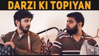 DARZI KI TOPIYAN | Karachi Vynz Official