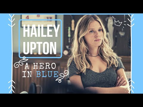 Hailey Upton 〜 A hero in blue. [character study] [+7x08]
