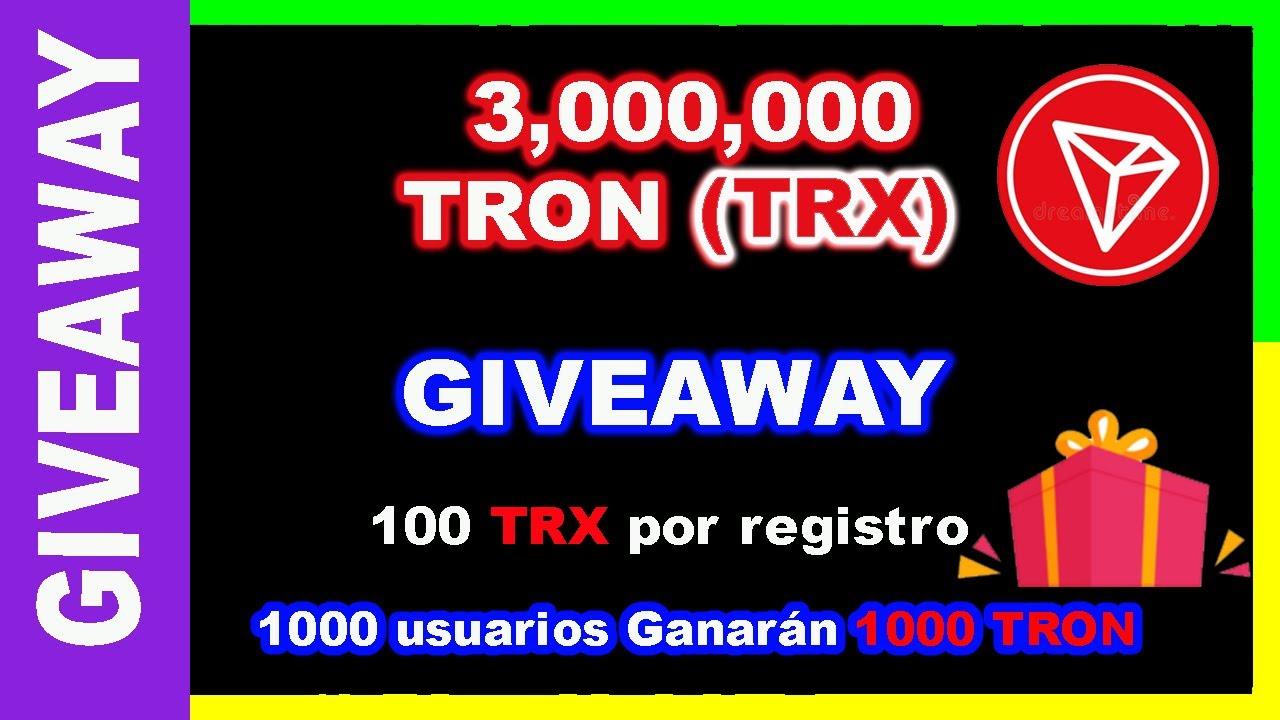 🔥TRON GIVEAWAY 3,000,000 TRX - 100 TRX por registro