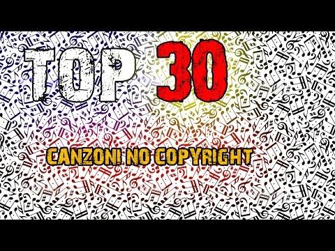 top 30 canzoni usate dagli YouTuber  (senza copyright )