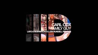 Carl Cox - Family Guy (Cool & Deep Mix)