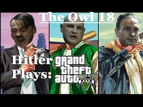 Hitler Plays Grand Theft Auto V  #1 - Fegel-cops