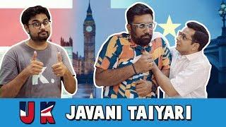 UK JAVANI TAIYARI | The Comedy Factory