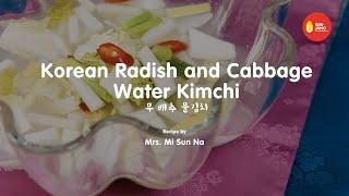 Kimjang Project: Korean Radish and Cabbage Water Kimchi