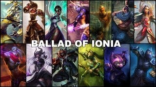 Ballad of Ionia [League of Legends Voice Mix]