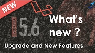 What's new in Laravel 5.6 | Every Feature Details