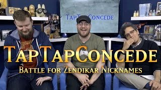ttc 115 battle for zendikar nicknames