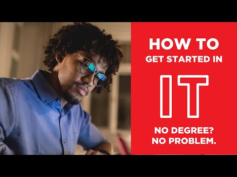 How to Get Started in IT - Information Technology Fundamentals