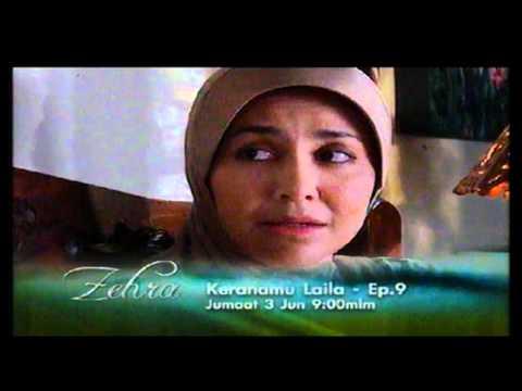 Promo Keranamu Laila - Eps. 9 (Zehra) @ Tv3! (3/6/2011)