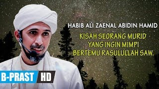 Video Ya Syekh... Aku Ingin Mimpi Jumpa Rasulullah - Habib Ali Zaenal Abidin Al Hamid download MP3, 3GP, MP4, WEBM, AVI, FLV Juni 2018