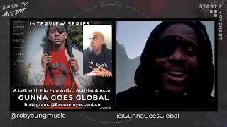 RobYoung & Gunna Goes Global (Last Black Man In San Francisco Actor) Talk Black Lives In Tech-Part 3