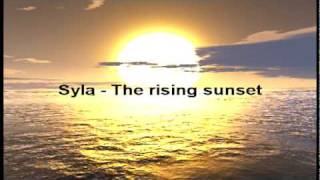 Syla - The rising sunset