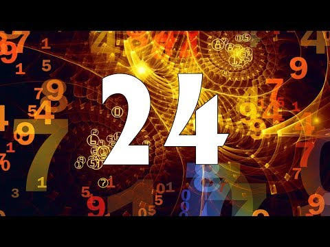 ㉔ Numerology Number 24. Secrets of your Birthday