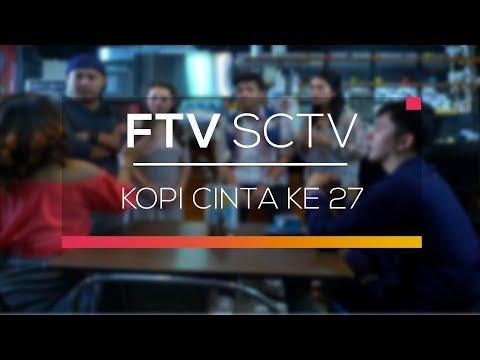 FTV SCTV  - Kopi Cinta ke 27