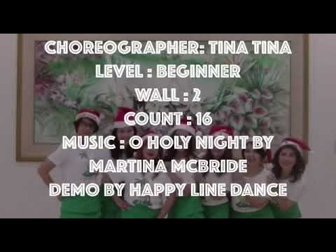 O Holy Night Line Dance (2018) Choreographer Tina Thjin (Dance & Walkthrough)
