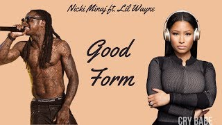 Nicki Minaj - Good Form ft. Lil Wayne | LYRICS