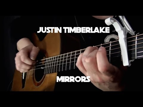 Justin Timberlake - Mirrors - Fingerstyle Guitar - YouTube