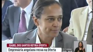 Isabel dos Santos retirou a oferta pública de aquisição sobre a PT SGPS