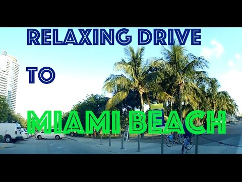 Relaxing Drive to Miami Beach (Car Dashcam)