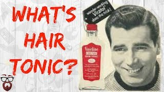 Video What Is Hair Tonic, and How do I Use It? download MP3, 3GP, MP4, WEBM, AVI, FLV Agustus 2018