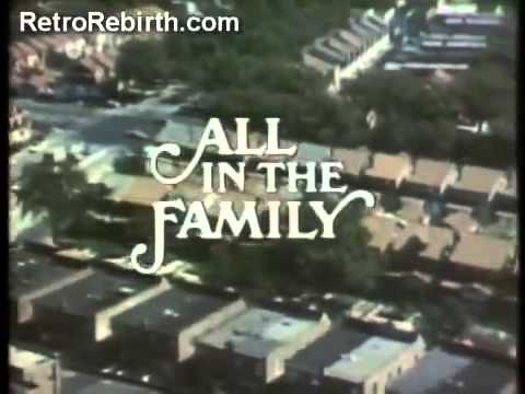 All In The Family - Opening Theme