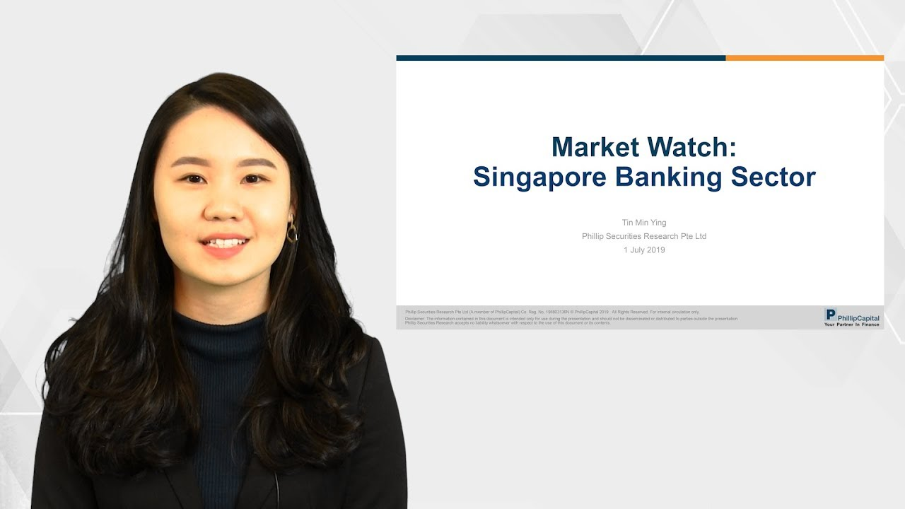 Market Watch: Singapore Banking Sector