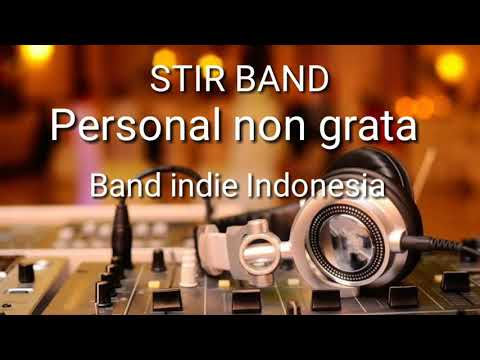 stir-band- -personal-non-grata-,-band-indie-indonesia