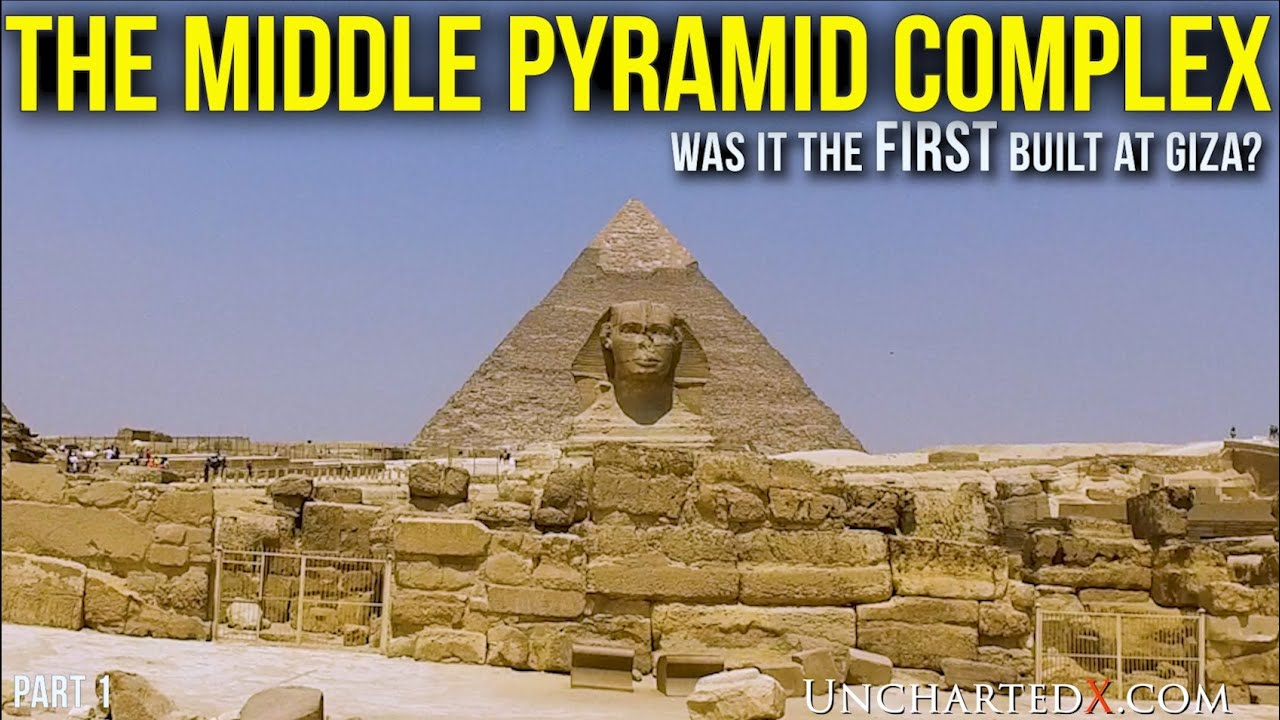 The Middle Pyramid Megalithic Complex - Vastly Ancient, was this the FIRST to be Built at Giza?
