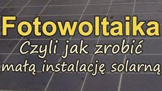 Jak zrobić małą instalację solarną?[RS Elektronika] #124