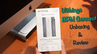 Review: Withings BPM Connect | Wi-Fi Smart Blood Pressure Monitor