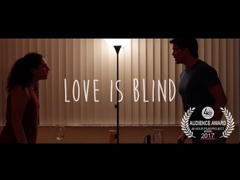 Love Is Blind | 48HFP Miami 2017 Audience Award