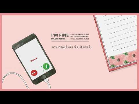I'm fine - Jeaniich Feat.Flukie