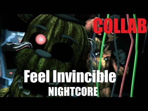 [fnaf sfm COLLAB] Skillet's Feel Invincible (Nightcore)