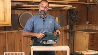 Woodworking Techniques  Power Tools   Belt Sander Tips