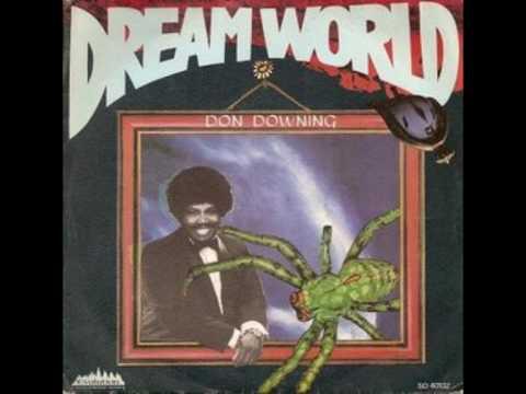 Don Downing  - Dreamworld (Tom Moulton Mix)