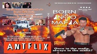 Born Into Mafia (2007) Movie ANTFLIX Amazon Prime
