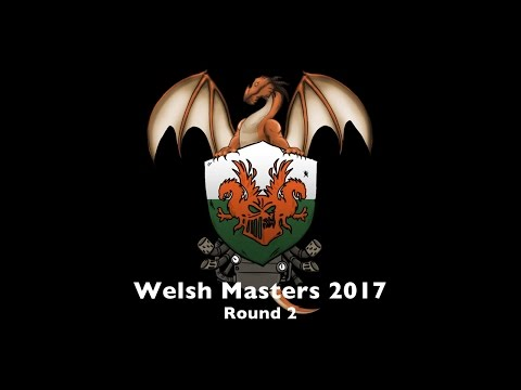 Welsh Masters 2017 - Round 2 (Vlad1 vs Madrak3)