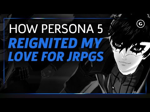How Persona 5 Reignited My Love for JRPGs - Reboot Episode 4