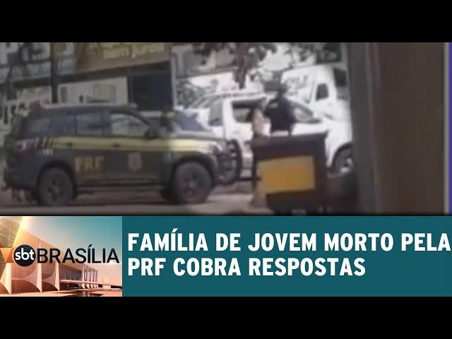 Família de jovem morto pela PRF cobra respostas | SBT Brasília 22/02/2019