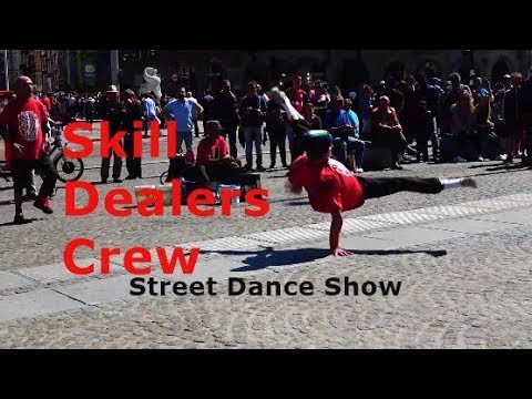 Skill Dealers Crew - 2018 - Break Dance Show - Amsterdam. (Street Dance)