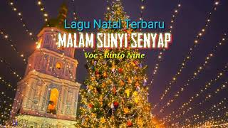 MALAM SUNYI SENYAP Lagu Natal Terbaru Rinto Nine