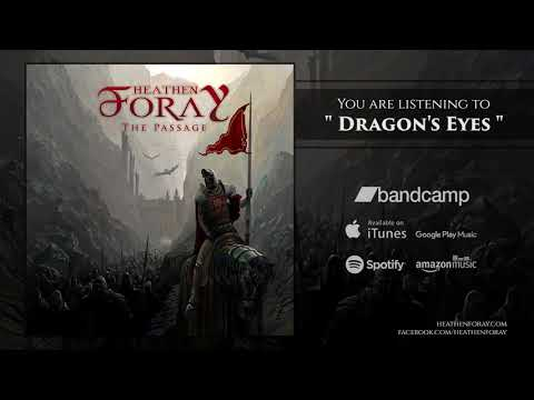 Heathen Foray - Dragon's Eyes