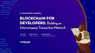 Blockchain for Developers: Building an Intercompany Transaction Network