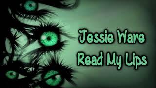 Jessie Ware - Read My Lips [Lyrics on screen]