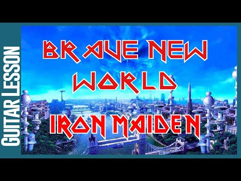 Brave New World By Iron Maiden - Guitar Lesson