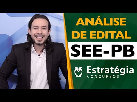 Concurso SEE-PB: Análise de Edital 2019