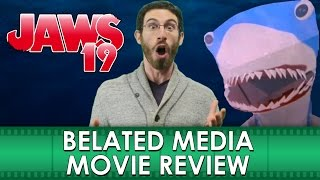 JAWS 19 Movie Review (Belated Media)