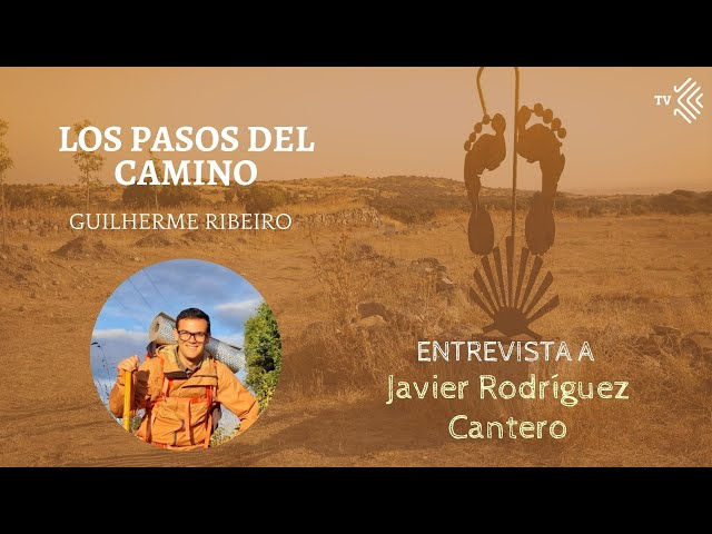 Pasos del Camino 5 - Entrevista a Javier Rodríguez Cantero