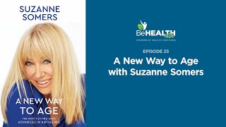 A New Way to Age with Suzanne Somers
